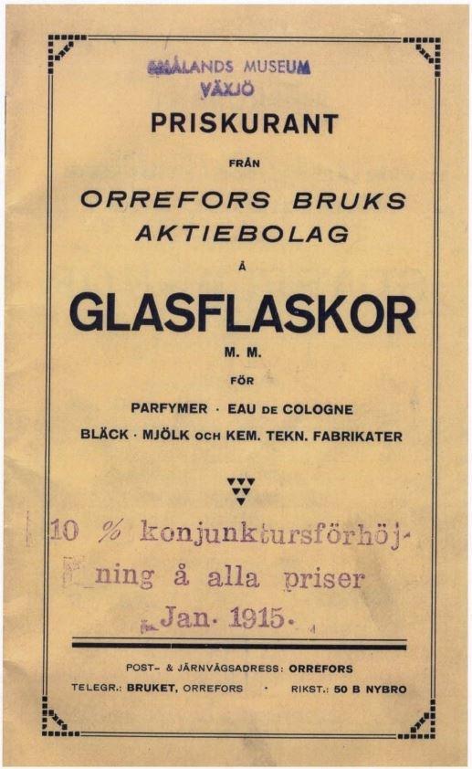 "Prislista Orrefors glasbruk 1913: ""Priskurant från Orrefors Bruks Aktiebolag å Glasflaskor"".  Nedladdningsbar under ""Länkade filer""."