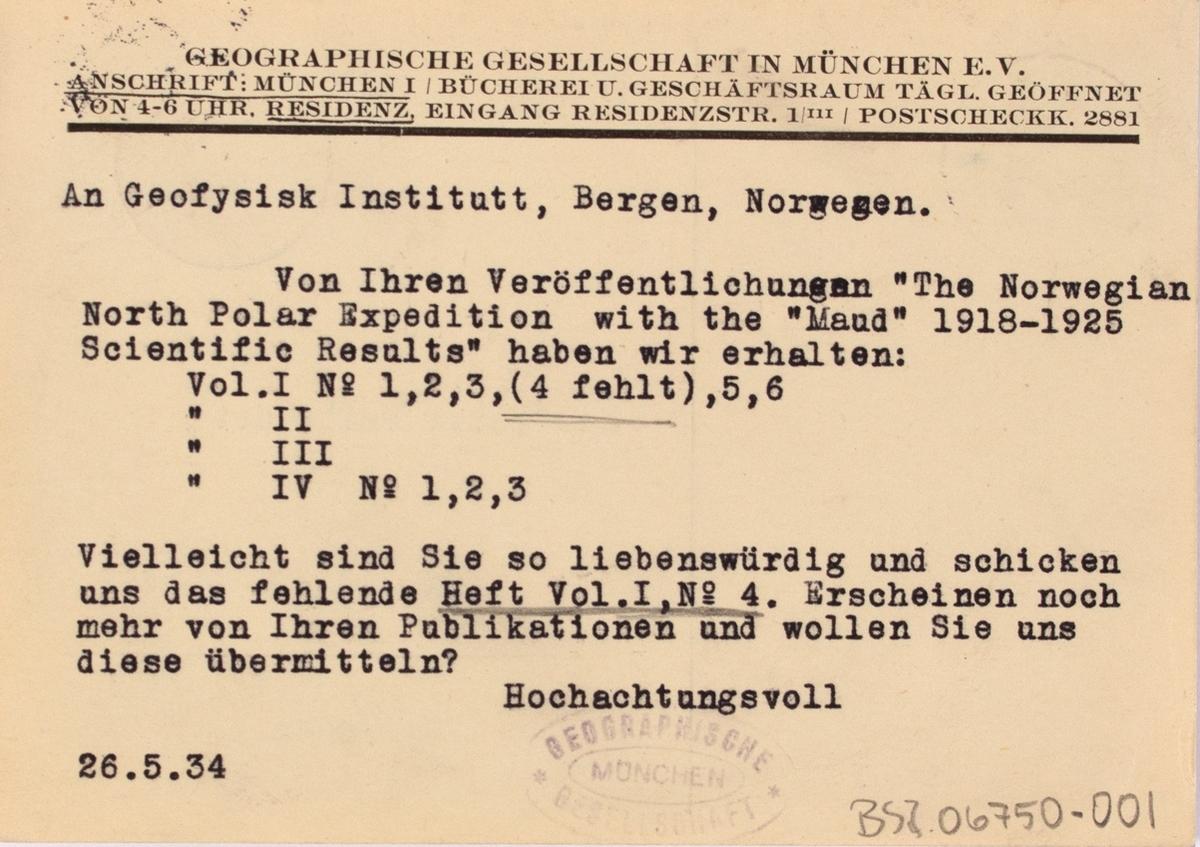 Takkekort-samling vedr. polarskipet MAUD. Takkekort fra Geographische Gesellschaft in München (med frimerke) i forbindelse med at de har mottatt publikasjon ved. MAUD sin polekspedisjon i 1918-1925.