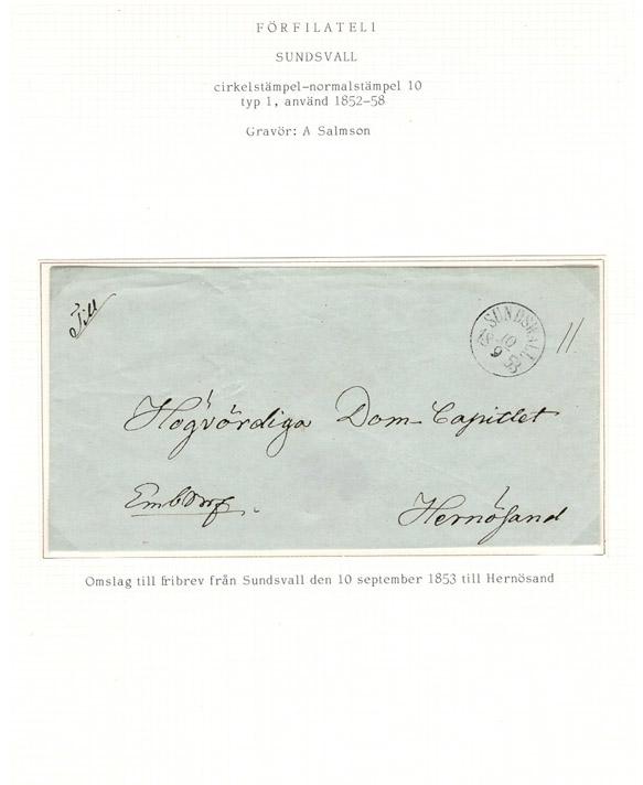 Albumblad innehållande 1 monterat förfilatelistiskt brev  Text: Omslag till fribrev från Sundsvall den 10 oktober 1853 till Hernösand  Etikett/posttjänst: Fribrev  Stämpeltyp: Normalstämpel 10  typ 1