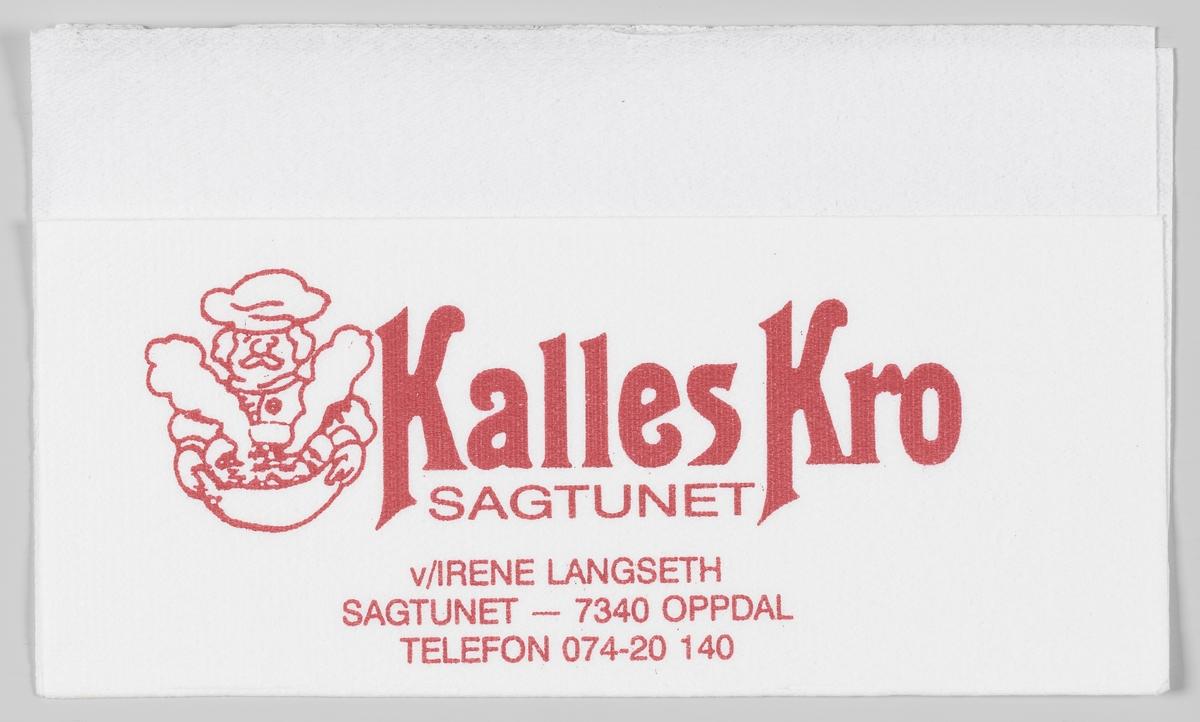 En kokk som holder en gryte med varm mat og en reklametekst for Kalles Kro, Sagtunet i Oppdal.