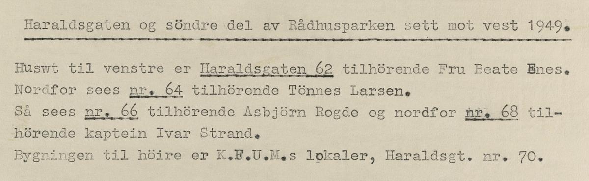 Haraldsgata og søndre del av Rådhusparken sett mot vest, 1949.